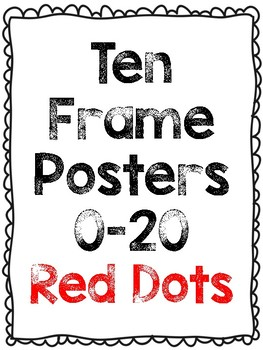 Ten Frame Posters 0-20 Red Dots