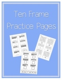 Ten Frame Practice Pages