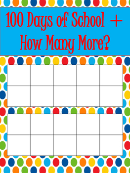 Ten Frame School Days Tracker - Count to the 100th Day of School