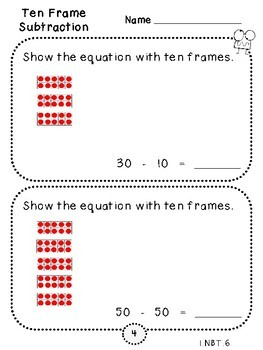 Ten Frame Subtraction-Student Pages (First Grade, 1.NBT.6)