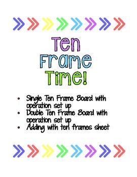 Ten Frame Time! - Ten Frame Mats and Worksheet