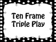 Ten Frame Triple Play