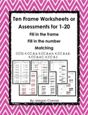 Ten Frame Worksheets or Assessments for 1-20: Fill in frame or number, matching