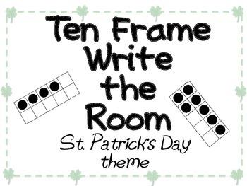 Ten Frame Write the Room-St. Patrick's Day theme