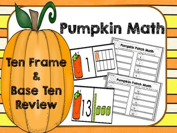 Ten Frame and Base Ten Pumpkin Math