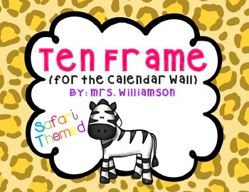 Ten Frame for the Calendar Wall-Safari Themed