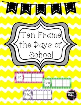 Ten Frame the Days of School