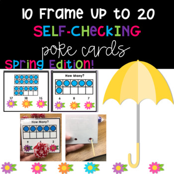Ten Frame to 20 SELF-CHECKING Poke Cards (Spring Edition)