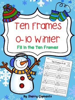 Ten Frames 0-10 Winter (Fill in the Ten Frames)