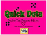 Double Ten Frames: 100% Editable, 100% AWESOME PPT!  Quick Dots