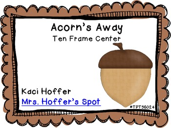 Ten Frames Acorn {Fall Center}