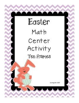 Ten Frames Activity and Printable - Easter Themed Fun - Easy Prep