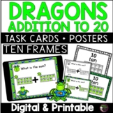 Ten Frames Addition to 20 Task Cards (Dragon Theme)