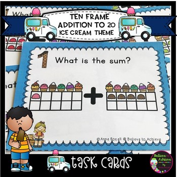 Ten Frames Addition to 20 Task Cards (Ice Cream Theme)