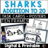 Ten Frames Addition to 20 Task Cards (Shark Theme)