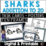 Ten Frames Addition to 20 Task Cards (Shark Theme)