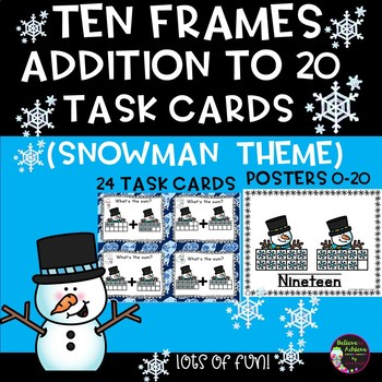 Ten Frames Addition to 20 Task Cards (Snowman Theme)
