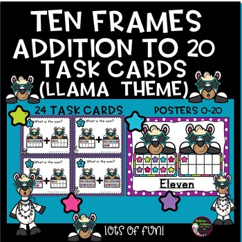 Ten Frames Addition to 20 Task Cards and Posters (Llama Theme)