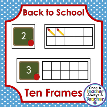 Ten Frames • Back to School