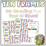 Ten Frames - Counting the Days of Scool