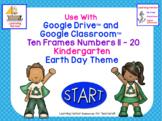 Ten Frames Numbers 11 - 20  Kindergarten Earth Day theme f
