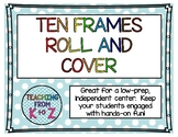 Ten Frames Roll and Cover