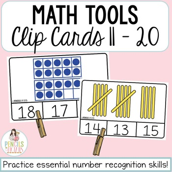 Ten Frames, Tally Marks, Stacking Cubes, & Dice Clip Cards - Numbers 11-20