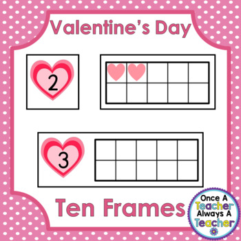 Ten Frames • Valentine's Day
