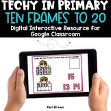 Ten Frames to 20 for Google Classroom