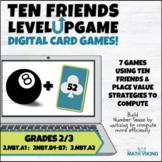 Ten Friends Digital Card Games Google Slides: Making next