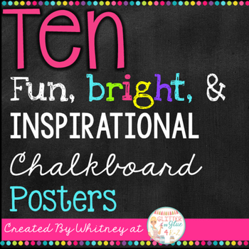 Ten Fun, Bright, & Inspirational Posters {Chalkboard Theme}