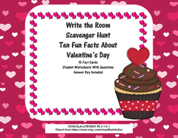 Ten Fun facts About Valentine's Day- Scavenger Hunt- Read The Room- Grades 3-5
