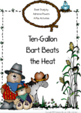 Ten Gallon Bart Beats the Heat Book Companion