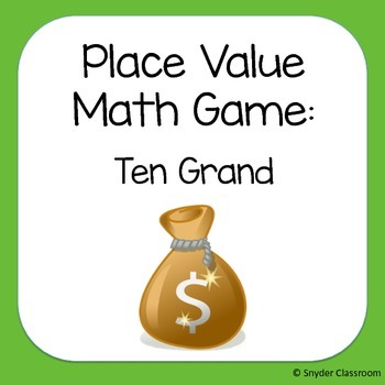 Ten Grand: A Place Value Game through the Thousands Place