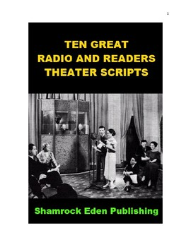 Ten Great Radio and Readers Theater Scripts