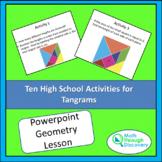 Geometry - Ten High School Activities for Tangrams