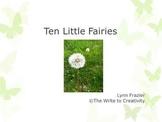 Ten Little Fairies: A Math Story Integrating Math, Literac