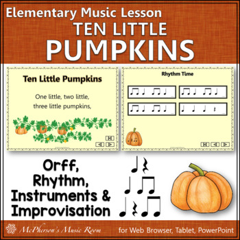 Ten Little Pumpkins: Orff, Rhythm, Instruments and More