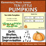 Elementary Music Lesson ~ Ten Little Pumpkins: Orff, Rhythm & Improvisation