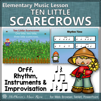 Ten Little Scarecrows: Orff, Rhythm, Instruments and More