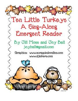 Ten Little Turkeys: a Sing-Along Emergent Reader and Number Match Game