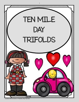 Ten Mile Day ( 5th Grade Reading Street) Trifolds