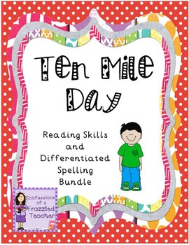 Ten Mile Day Reading and Spelling Bundle (Scott Foresman Reading Street)