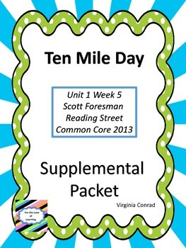 Ten Mile Day--Supplemental Packet--Reading Street Grade 5