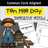 Ten Mile Day Trifold Worksheet (5th Grade Reading Street 2011 Edition)