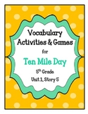 Ten Mile Day Vocabulary Activities & Games- 5th Grade Unit 1, Story 5