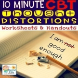 Ten Minute CBT Worksheets and Handouts for Depression and Anxiety