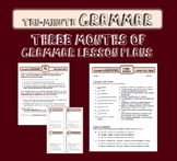 Ten-Minute Grammar: Trimester Three