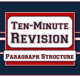Paragraph Structure - Ten-Minute Revision Unit #1