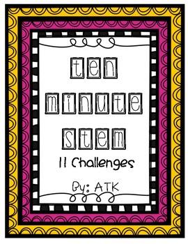 Ten Minute STEM Challenges